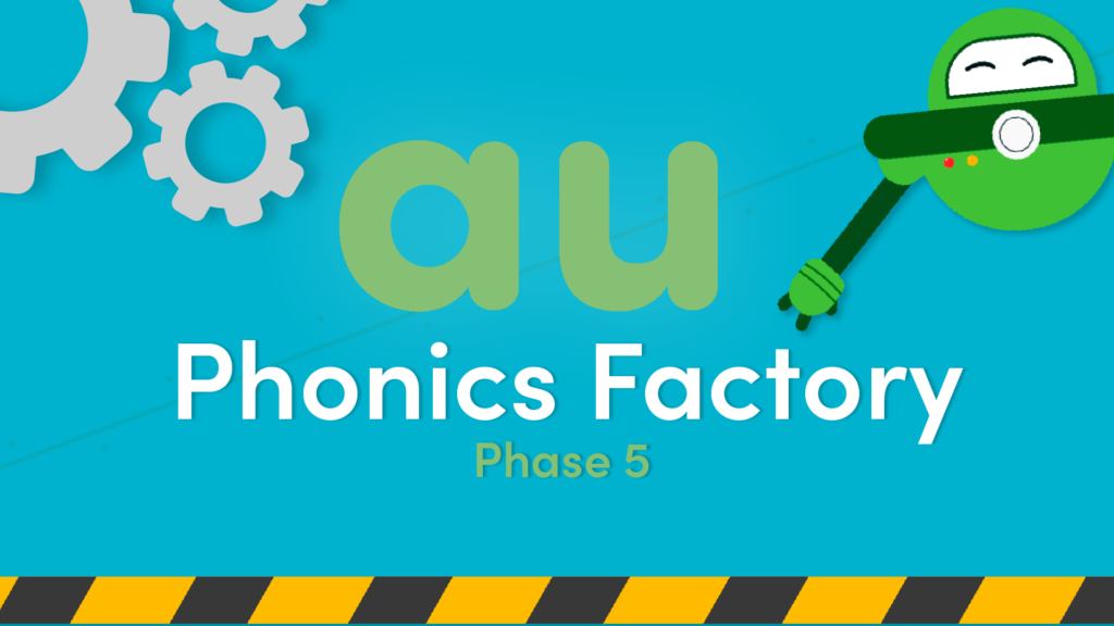 au sound phase 5 phonics