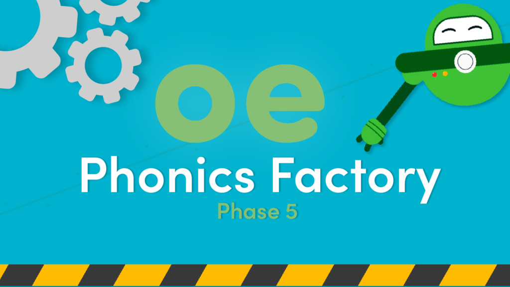 Phonics oe phase 5