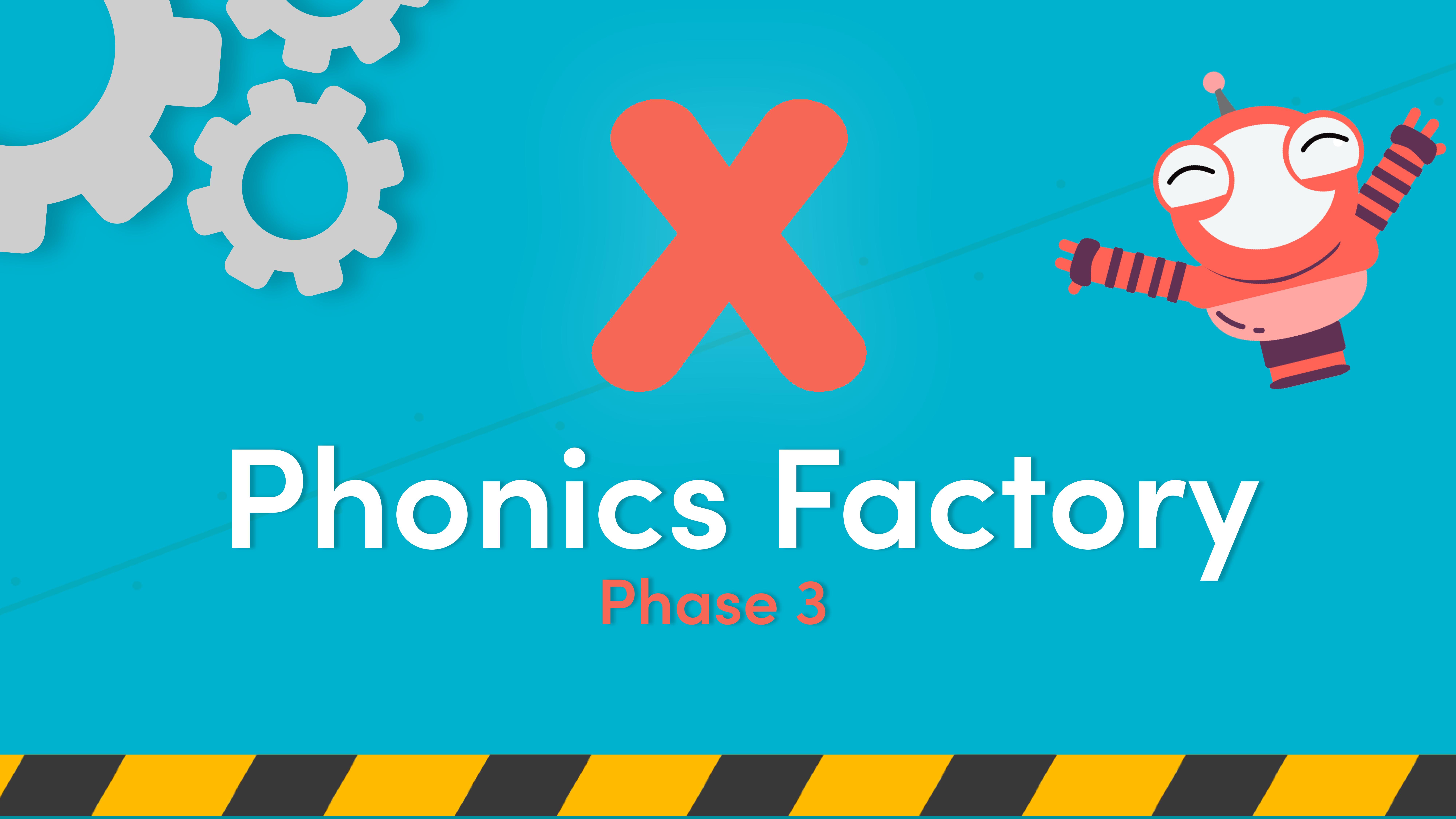 x phase 3 phonics