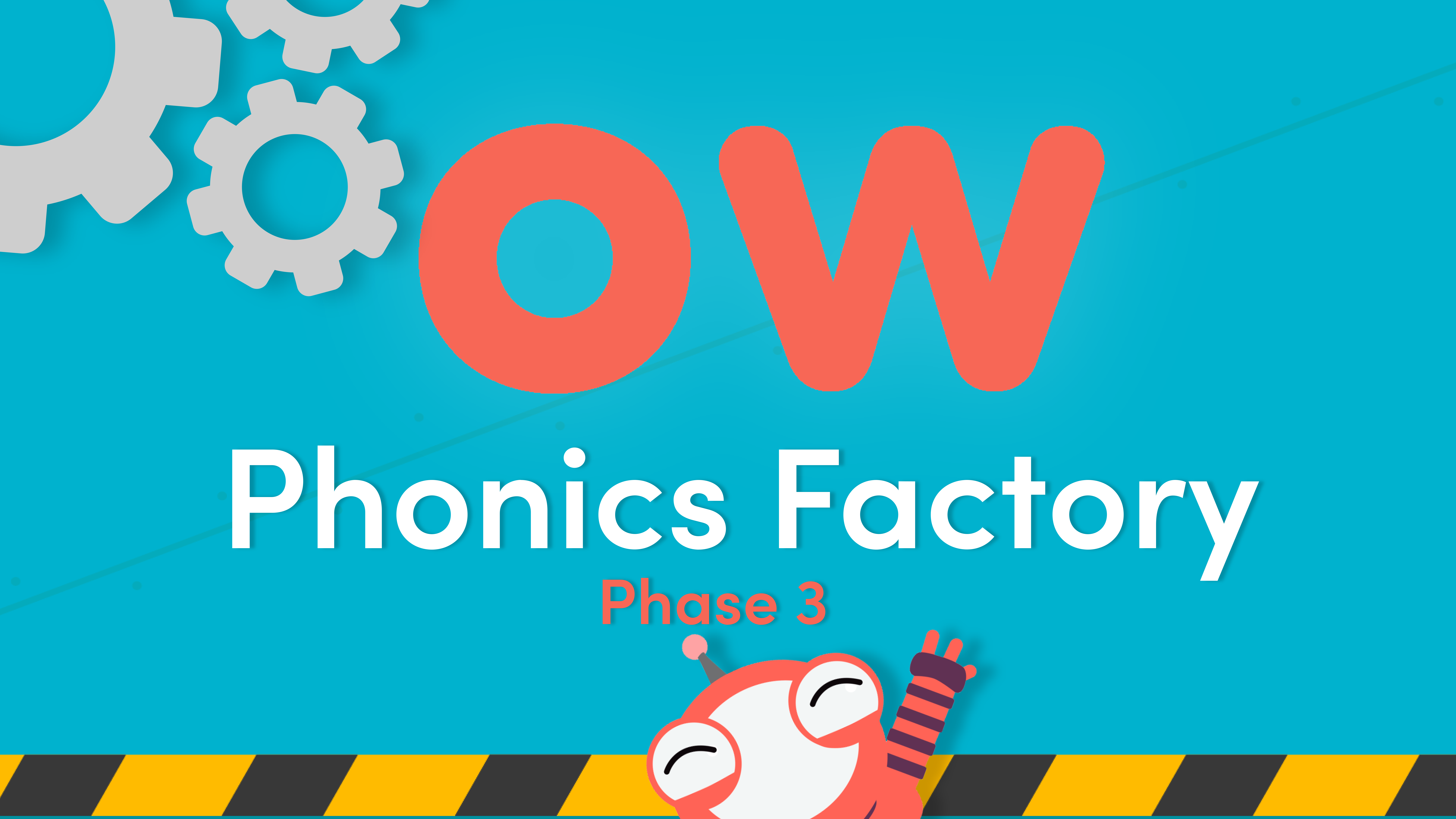 Phonics Phase 3 ow Sound Video in the Phonics Factory