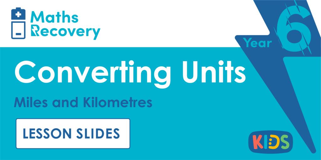 Year 6 Miles and Kilometres Lesson Slides