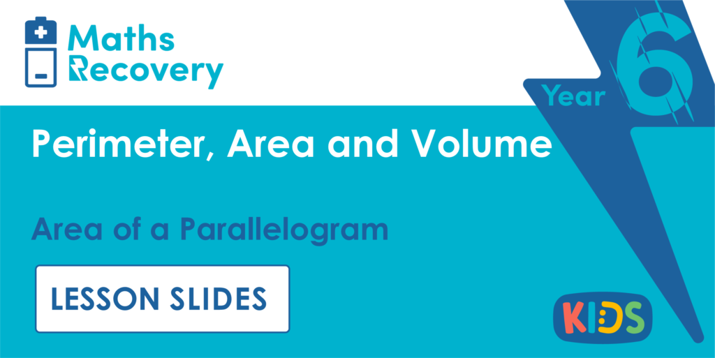 Year 6 Area of a Parallelogram Lesson Slides