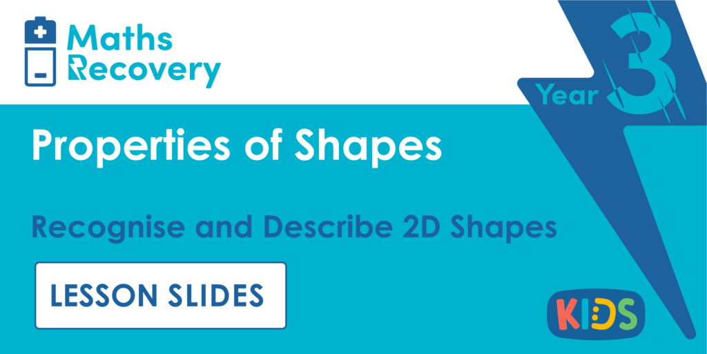Recognise and Describe 2D Shapes Year 3 Lesson Slides