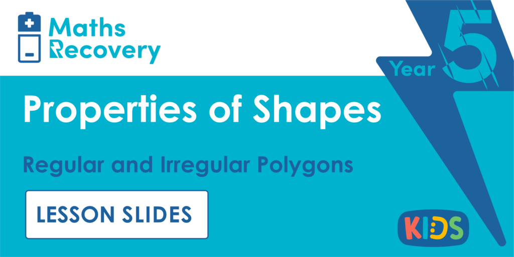 Year 5 Regular and Irregular Polygons Lesson Slides