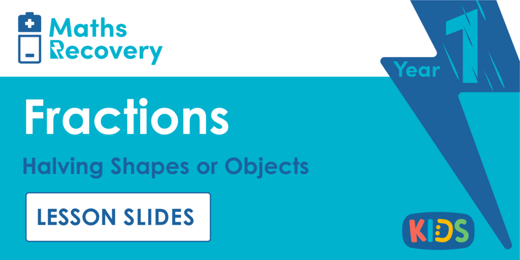 Year 1 Halving Shapes or Objects Lesson Slides