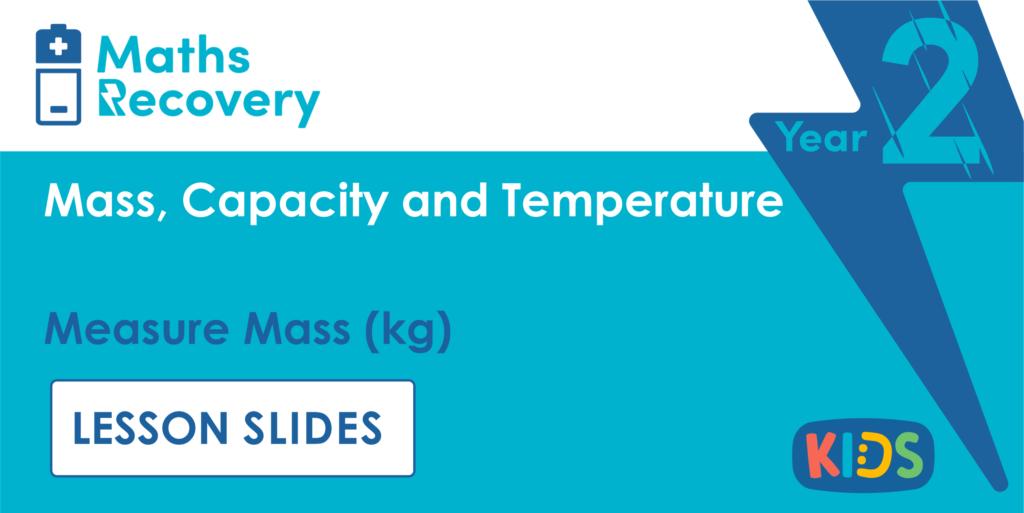Measure Mass kg Year 2 Lesson Slides