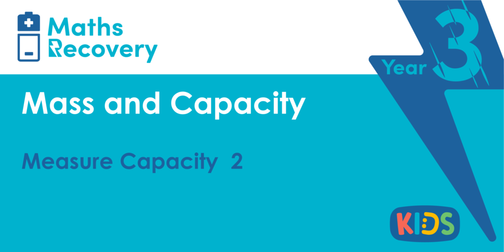Measure Capacity 2 Year 4 Lesson Slides