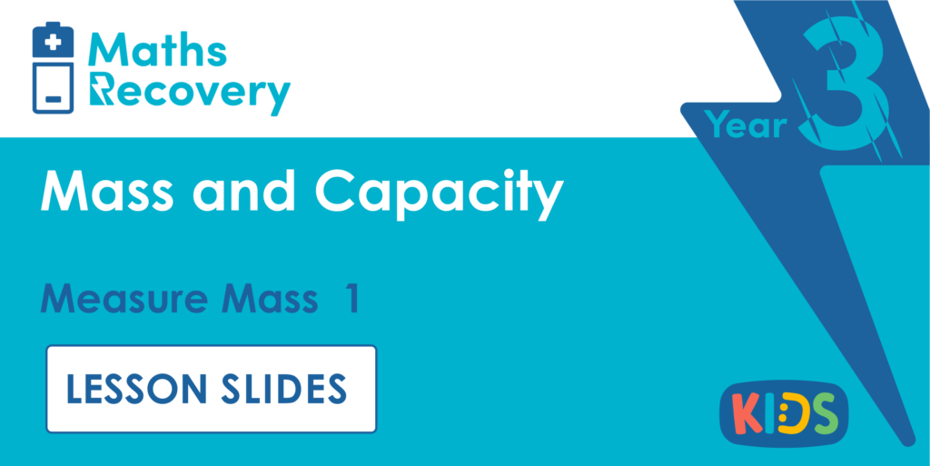 Measure Mass 1 Year 3 Lesson Slides