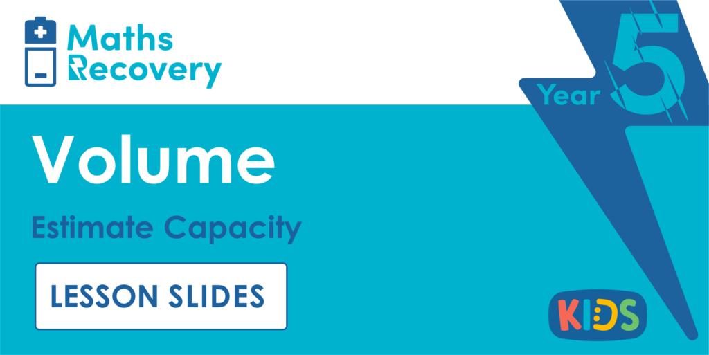 Year 5 Estimate Capacity Lesson Slides