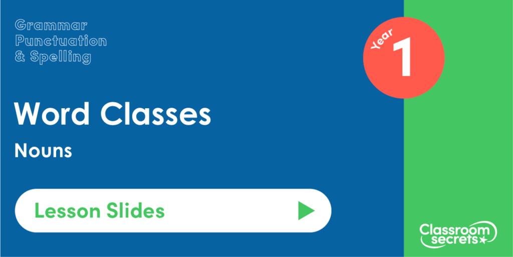 Nouns Year 1 Lesson Slides
